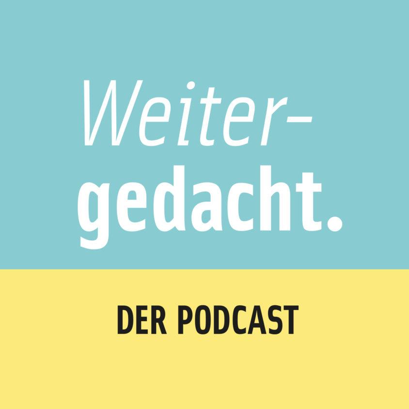 Podcast Weitergedacht